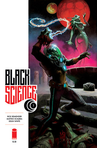 Black Science #1  by  Rick Remender