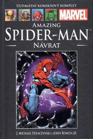 Ultimátní komiksový komplet: Amazing Spider-Man: Návrat  (Amazing Spider-Man #1)  by  J. Michael Straczynski