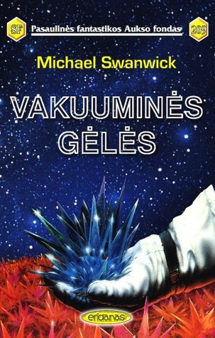 Vakuuminės gėlės Michael Swanwick