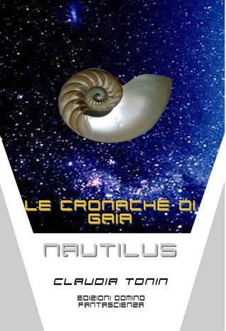 Nautilus (Le cronache di Gaia, #2) Claudia Tonin
