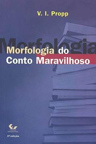 Morfologia do conto maravilhoso  by  Vladimir Propp
