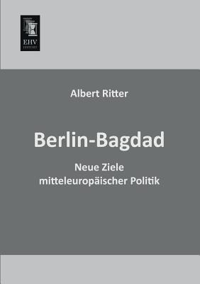 Berlin-Bagdad  by  Albert Ritter