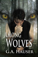 Among Wolves (Wolf-Shifter Series #3)  by  G.A. Hauser