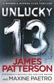 Unlucky 13 (Womens Murder Club, #13)  by  James Patterson