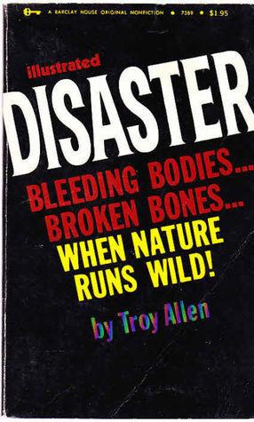 Disaster Troy Allen