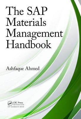 The SAP Materials Management Handbook Ashfaque Ahmed