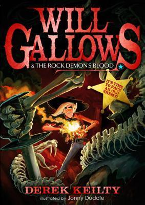 Will Gallows and the Rock Demons Blood (Will Gallows, #3)  by  Derek Keilty