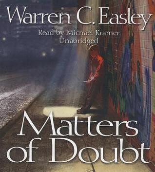 Matters of Doubt  by  Warren C. Easley