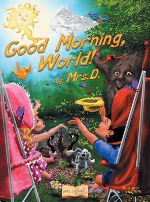 Good Morning World Mrs D