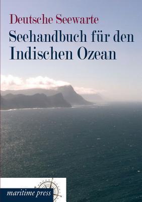 Seehandbuch Fur Den Indischen Ozean Deutsche Seewarte