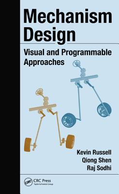 Mechanism Design: Visual and Programmable Approaches  by  Kevin Russell