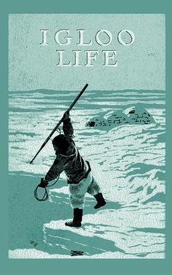 Igloo Life  by  Revillon Freres