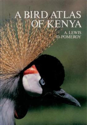 A Bird Atlas of Kenya  by  Adrian Lewis