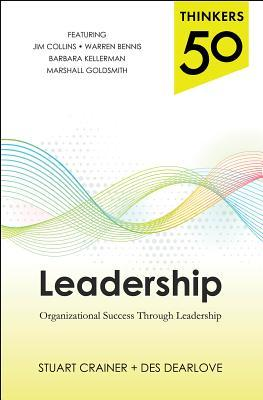 Thinkers 50 Leadership: Every Leaders Guide to Organizational Success  by  Stuart Crainer