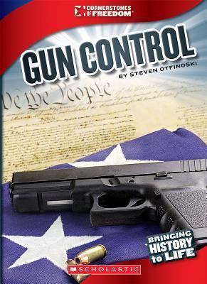 Gun Control Steven Otfinoski