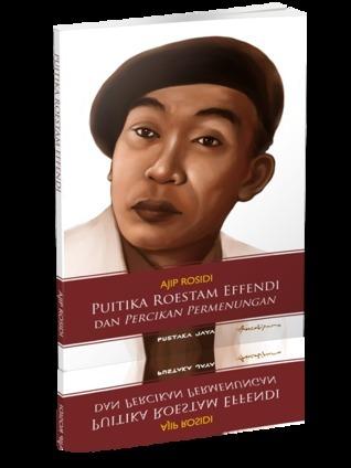 Puitika Roestam Effendi dan Percikan Permenungan  by  Ajip Rosidi