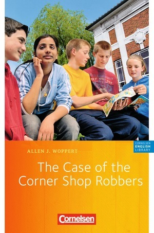 The Case of the Corner Shop Robbers Allen J. Woppert