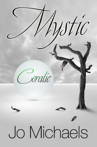 Coralie (Mystic #5)  by  Jo Michaels