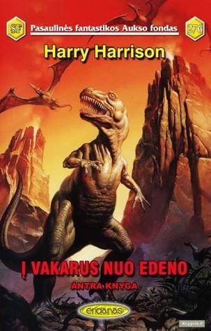 Į vakarus nuo Edeno: Antra knyga  by  Harry Harrison