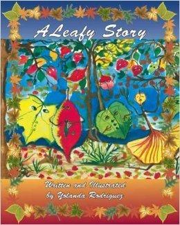 A Leafy Story Yolanda Rodriguez
