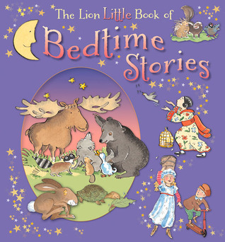 The Lion Little Book of Bedtime Stories Elena Pasquali