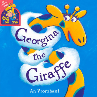 Georgina the Giraffe  by  An Vrombaut