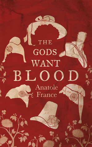 The Gods Want Blood  by  Anatole France