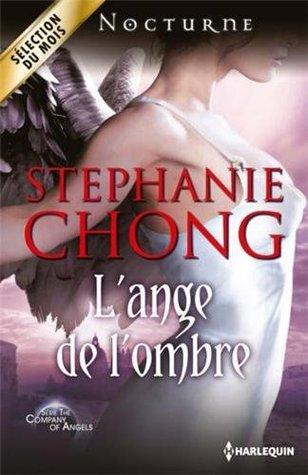 Lange de lombre (La Compagnie des Anges, #2) Stephanie Chong