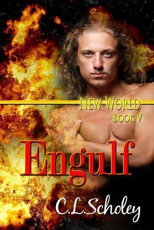 Engulf (New World, #5)  by  C.L. Scholey
