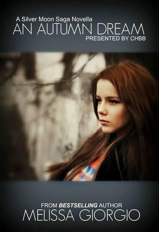 An Autumn Dream (Silver Moon Saga, #1.5) Melissa Giorgio