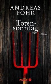 Totensonntag (Polizeiobermeister Kreuthner, #5) Andreas Föhr