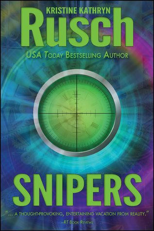 Snipers  by  Kristine Kathryn Rusch