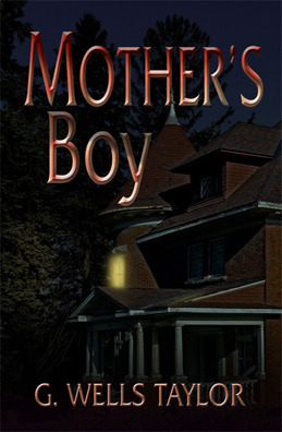 Mothers Boy  by  G. Wells Taylor