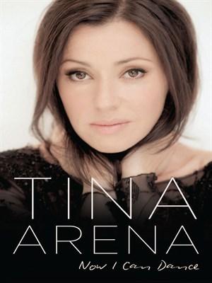 Tina Arena Now I can dance Tina Arena