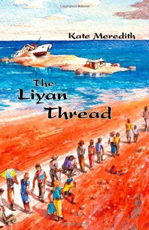 The Liyan Thread  by  Kate Meredith