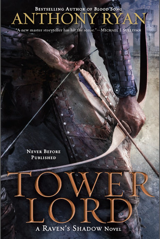Tower Lord (Ravens Shadow, #2)  by  Anthony  Ryan