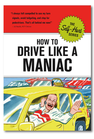 How to Drive Like a Maniac Various