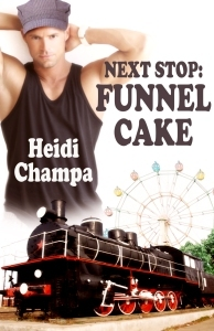 Next Stop: Funnel Cake  by  Heidi Champa