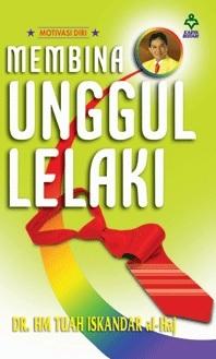 Membina Unggul Lelaki H.M. Tuah Iskandar