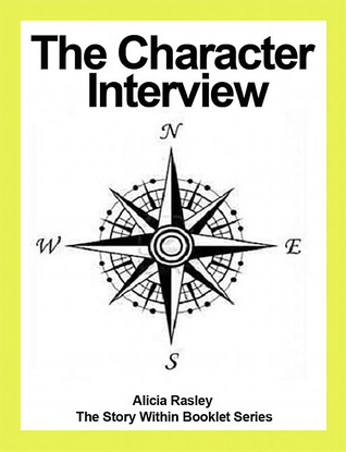 The Character Interview Alicia Rasley