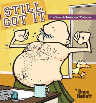 Still Got It (Sheldon, #7)  by  Kellett,Dave