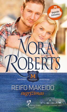 Reifo Makeido sugrįžimas  by  Nora Roberts
