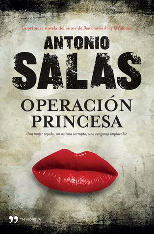 Operación Princesa  by  Antonio Salas