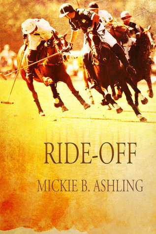 Ride-Off (Polo #2)  by  Mickie B. Ashling
