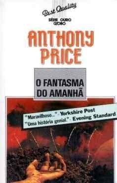 O Fantasma do Amanhã Anthony Price