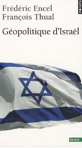 Géopolitique dIsrael  by  Frédéric Encel