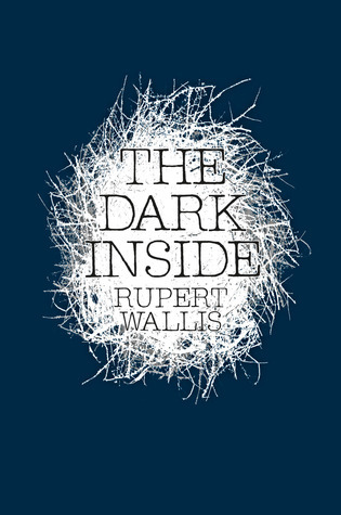 The Dark Inside Rupert Wallis