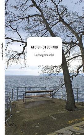 Ludwigs Zimmer Alois Hotschnig