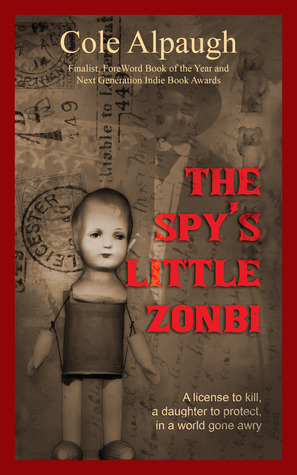 The Spys Little Zonbi  by  Cole Alpaugh