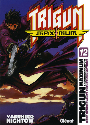 Trigun Maximum 12 Yasuhiro Nightow